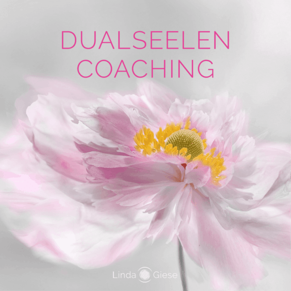 Linda Giese_Dualseelen Coaching_Seelenpartner_Seelenverwandt