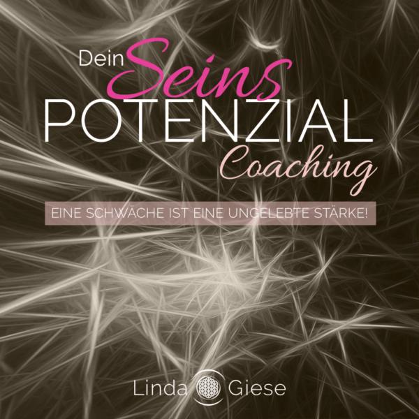 Seins-Potenzial Coaching mit Linda Giese - Das eigene Potenzial leben