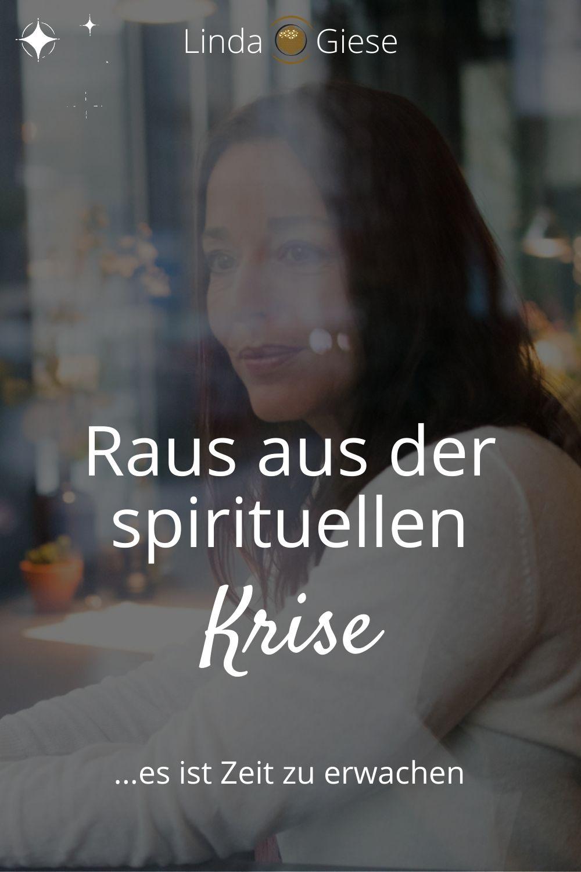 Spirituelles Erwachen - raus aus der spiriituellen Krise