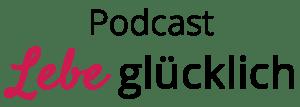 Lebe Glücklich Podcast mit LInda Giese