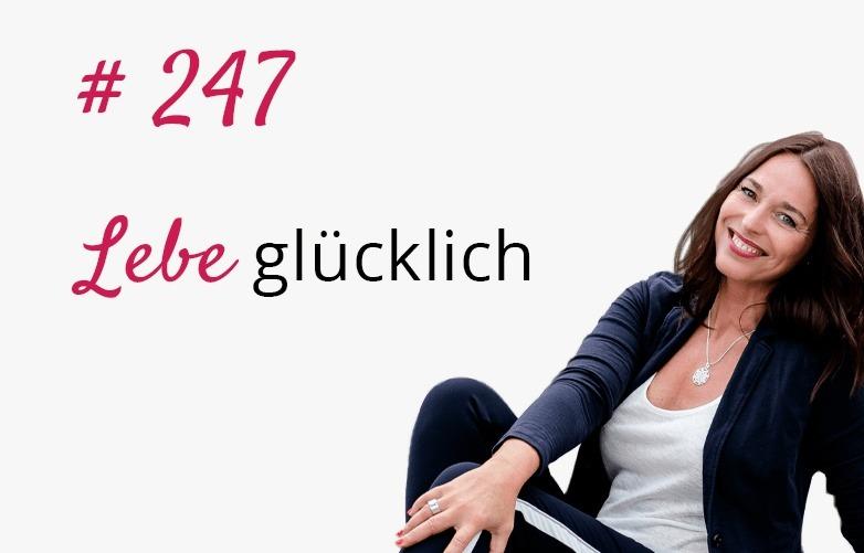Linda Giese_Lebe Glücklich Podcast_Potenzialentfaltung_247