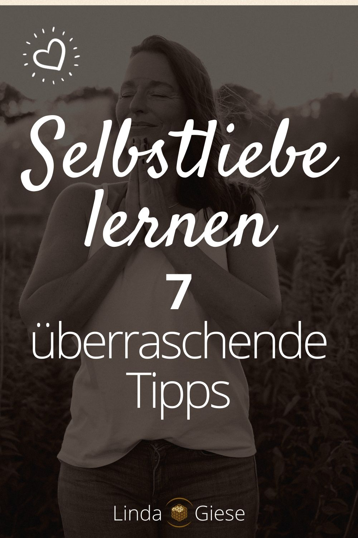 Selbstliebe lernen - 7 Tipps