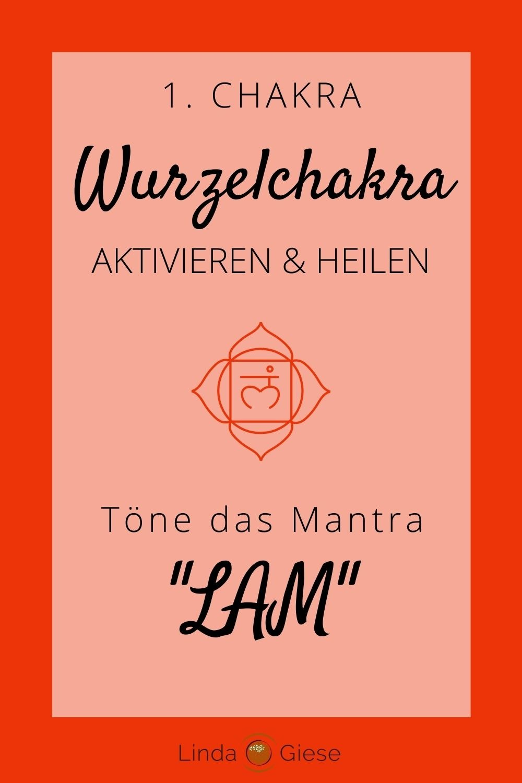 Mantra Wurzelchakra öffnen - Linda Giese