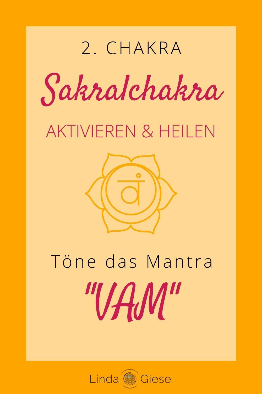 Mantra Sakralchakra öffnen - Linda Giese
