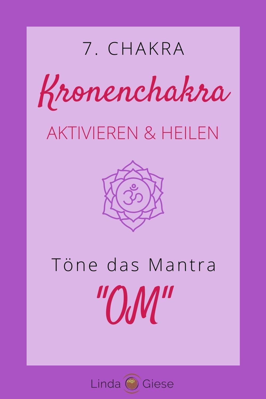 Mantra Kronenchakra öffnen - Linda Giese